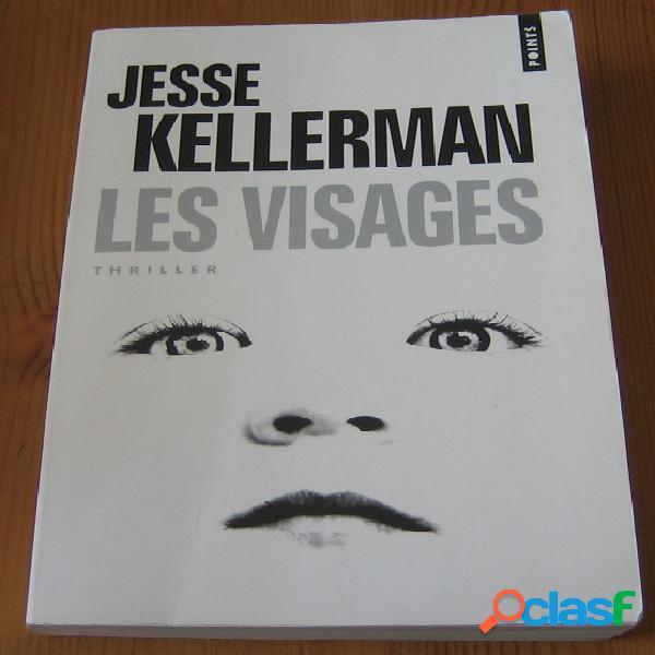 Les visages, Jesse Kellerman 0