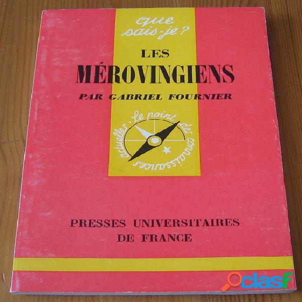 Les mérovingiens, Gabriel Fournier 0
