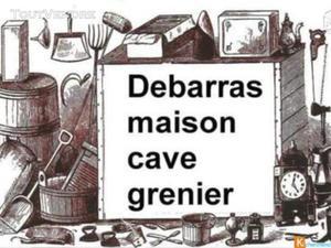 Débarras maison & appartement & cave et grenier
