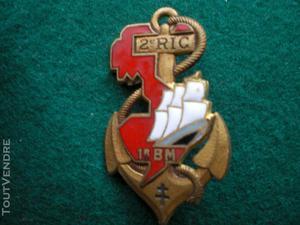 Insigne colonial   2° r.i.c   1° bataillon de marche.en