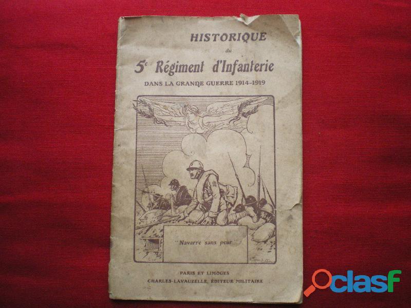 Historique du 5° régiment d'infanterie 1914 1918.