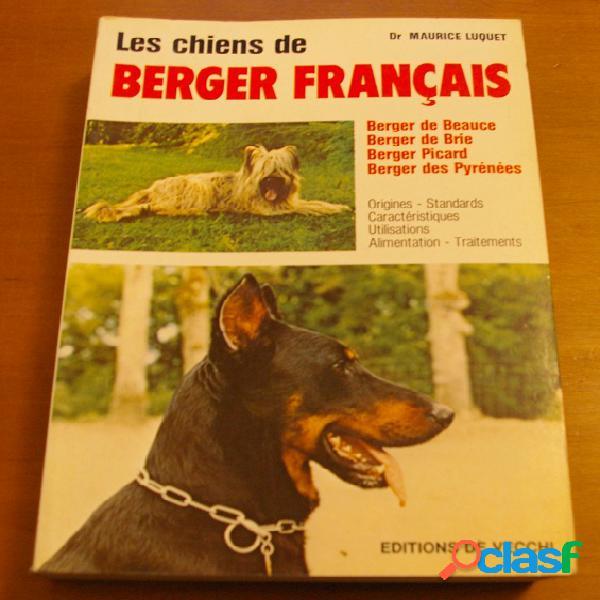 Les chiens de bergers français, dr maurice luquet