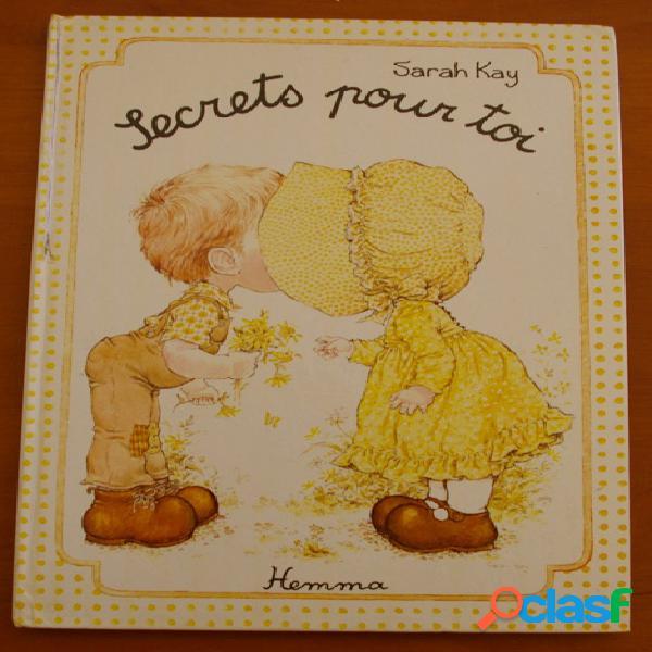 Secrets pour toi, sarah kay
