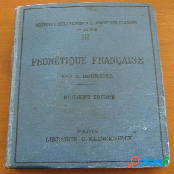 Précis historique de phonétique française, e. bourciez