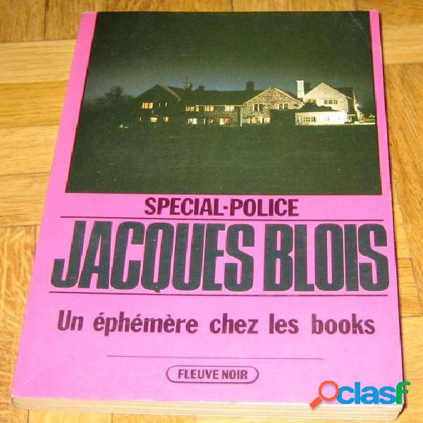 Un éphémère chez les books, jacques blois