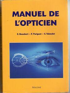 Manuel de l'opticien e.beaubert, f.pariguet, s.taboulot