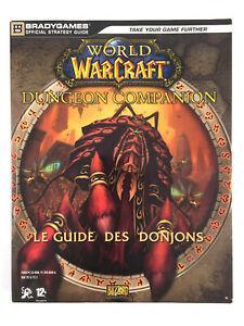 Le guide des donjons 1 world of warcraft fr / dungeon
