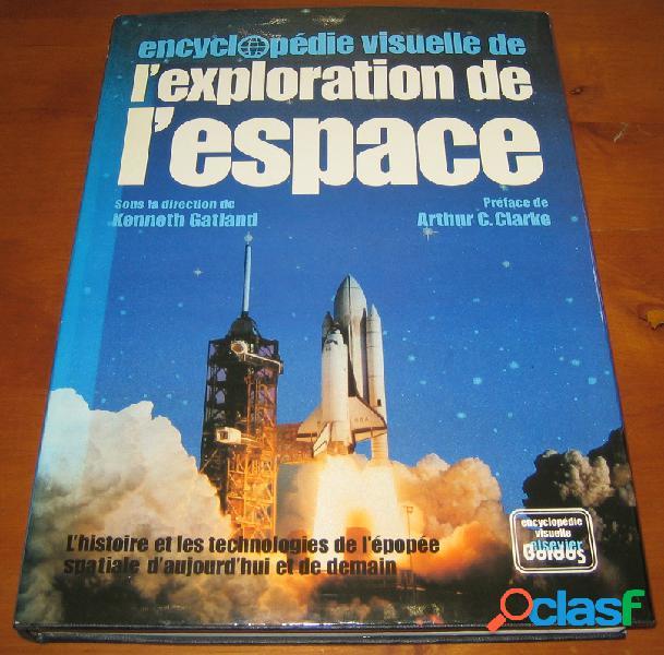 Encyclopédie visuelle de l'exploration de l'espace, Kenneth Gatland