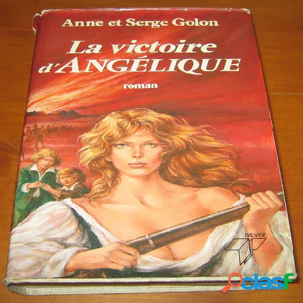 La victoire d'Angélique, Anne et Serge Golon