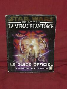 Star wars episode i la menace fantôme - le guide officiel