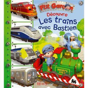 1 livre p'tit garçon n°11 découvre les trains avec