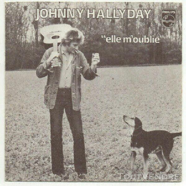"""Johnny hallyday. elle m'oublie. rare french ps 7"""" 45 1978"""