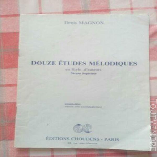 Denis magnon - douze etudes melodiques en style d'auteurs ni