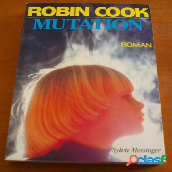 Mutation, robin cook