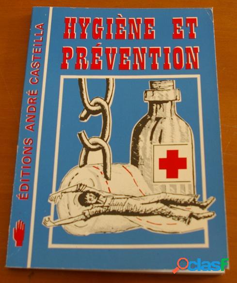 Hygiène et prévention, bernard lescot