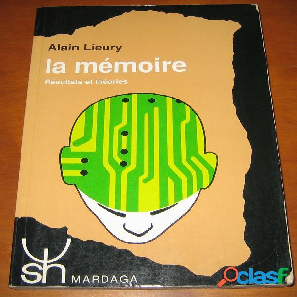 La mémoire - résultats et théories, Alain Lieury
