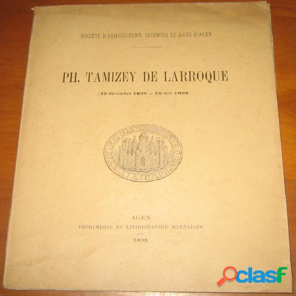 Philippe tamizey de larroque (30 décembre 1828 - 26 mai 1898)