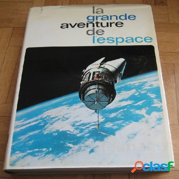 La grande aventure de l'espace (tome 2)