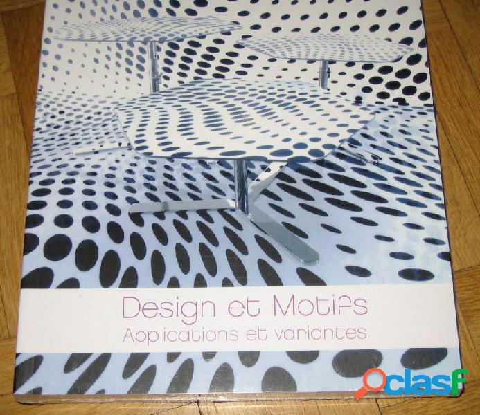 Design et motifs - applications et variantes