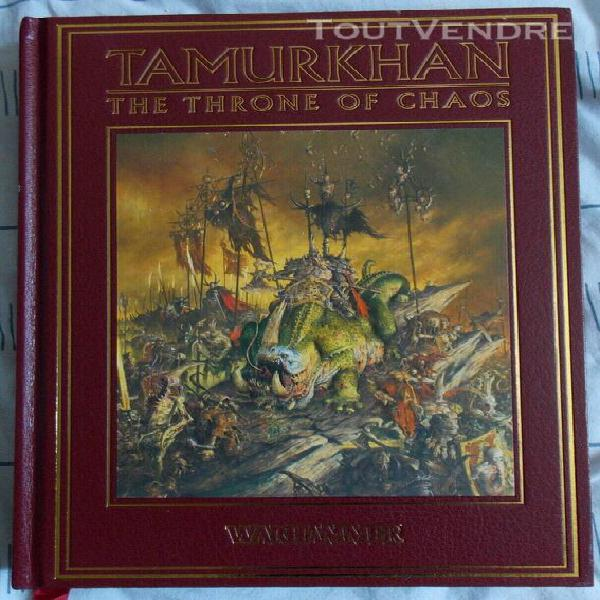 Tamurkhan throne of chaos, warhammer campaign book, forge wo