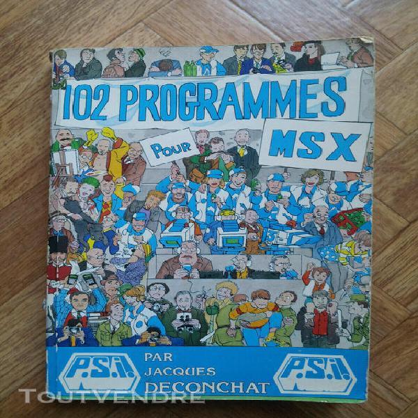 Livre informatique 102 programmes pour msx