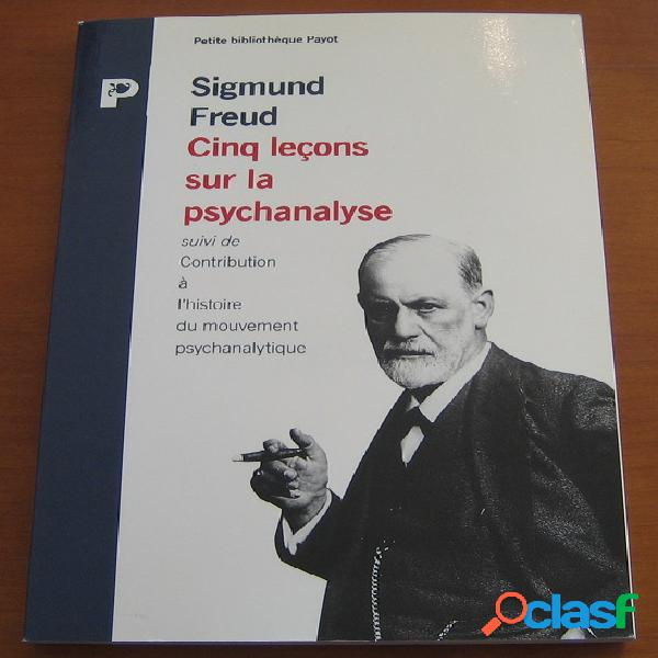 Cinq leçons sur la psychanalyse, sigmund freud