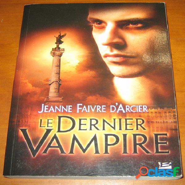 Le dernier vampire, jeanne faivre d'arcier