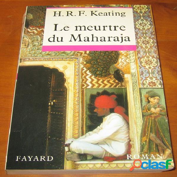 Le meurtre du maharaja, h.r.f. keating