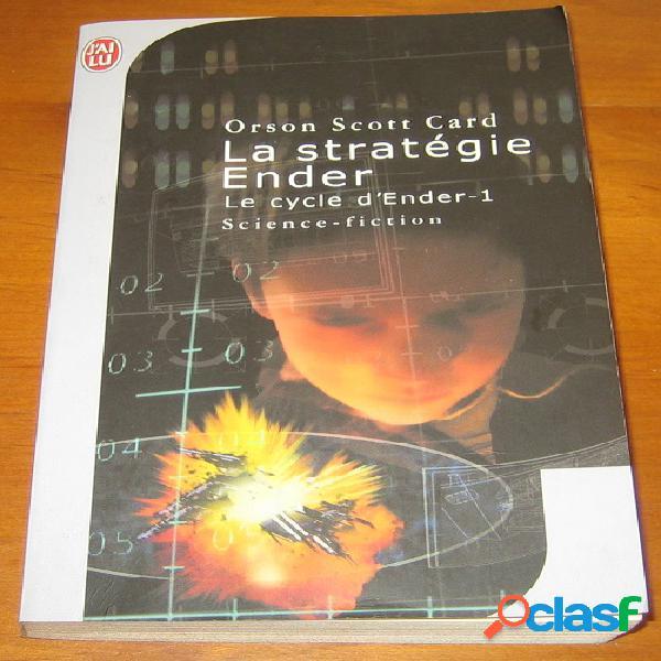 Le cycle d'Ender 1 - La stratégie Ender, Orson Scott Card