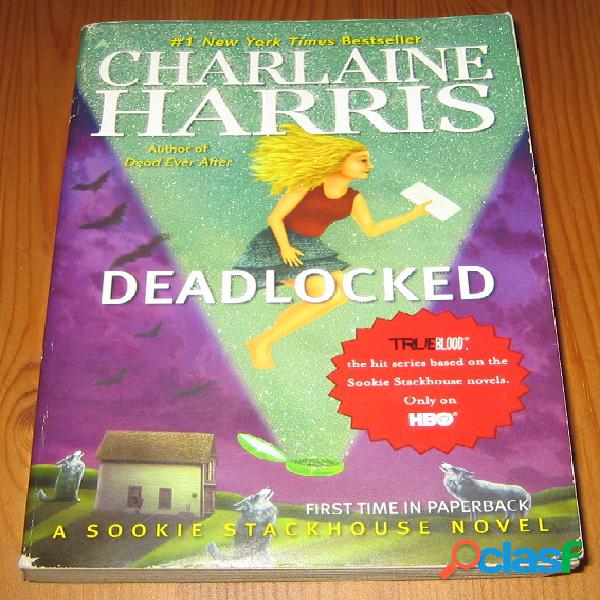 Sookie stackhouse 12 – Deadlocked, Charlaine Harris