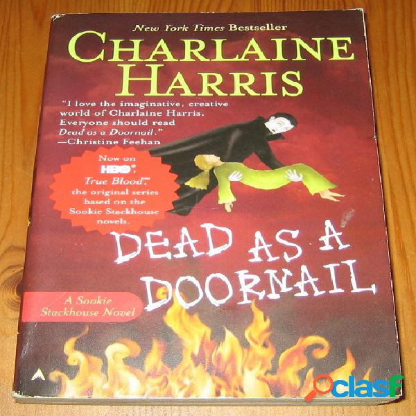 Sookie Stackhouse 5 – Dead as a doornail, Charlaine Harris
