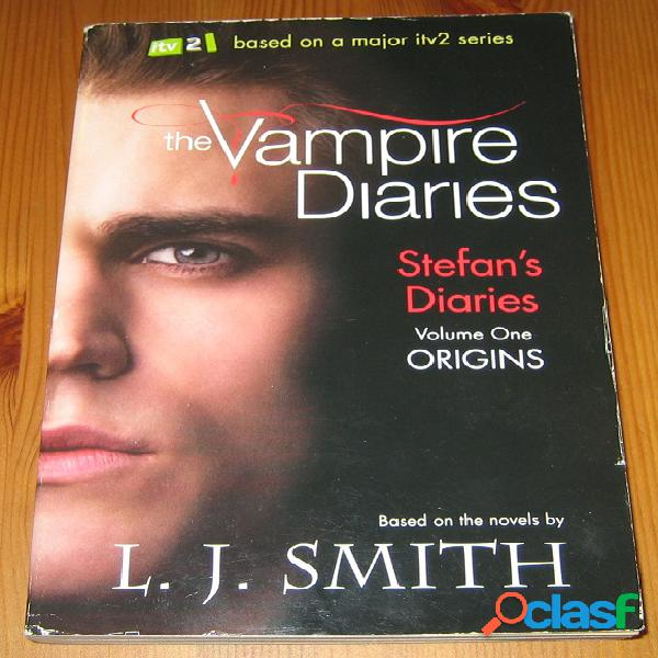 Stefan's diaries 1 – origins, l.j. smith