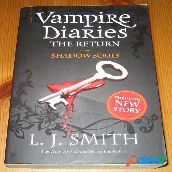 Vampire diaries – the return 2 – shadow souls, l.j. smith