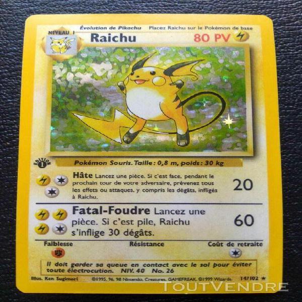 carte pokemon raichu holo 14/102 set de base edition 1 wizar