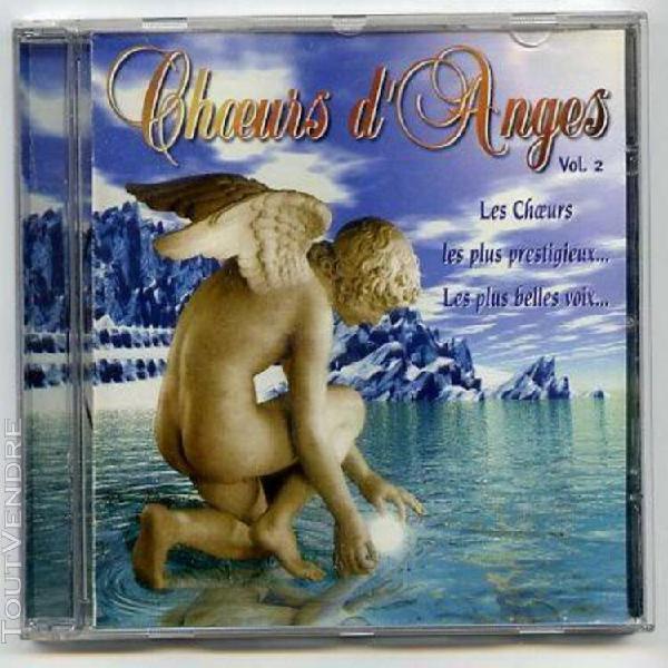 choeurs d'anges vol. 2: les plus belles voix d'enfants