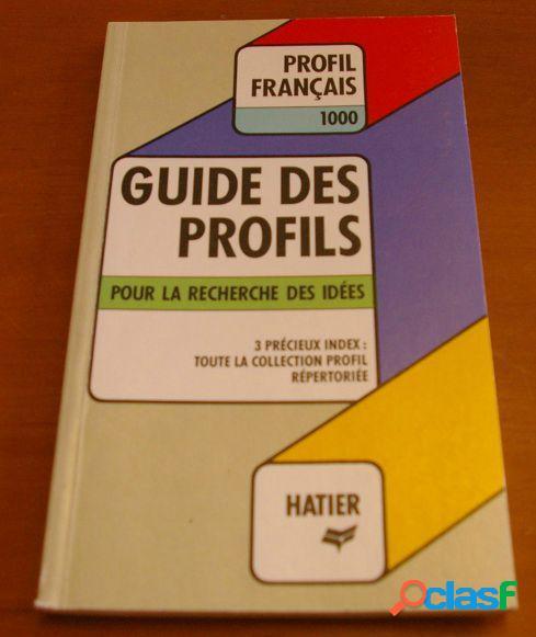Guide des profils: pour la recherche des idées, georges décote