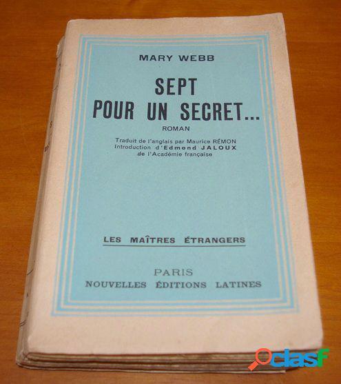 Sept pour un secret, mary webb