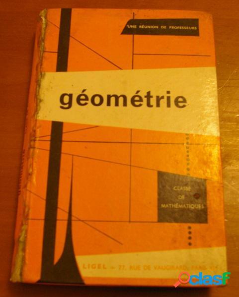 Géométrie, une réunion de professeurs