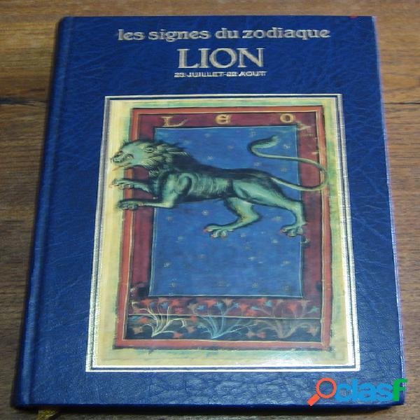 Les signes du zodiaque: Lion (23 juillet - 22 août), Michèle Curcio