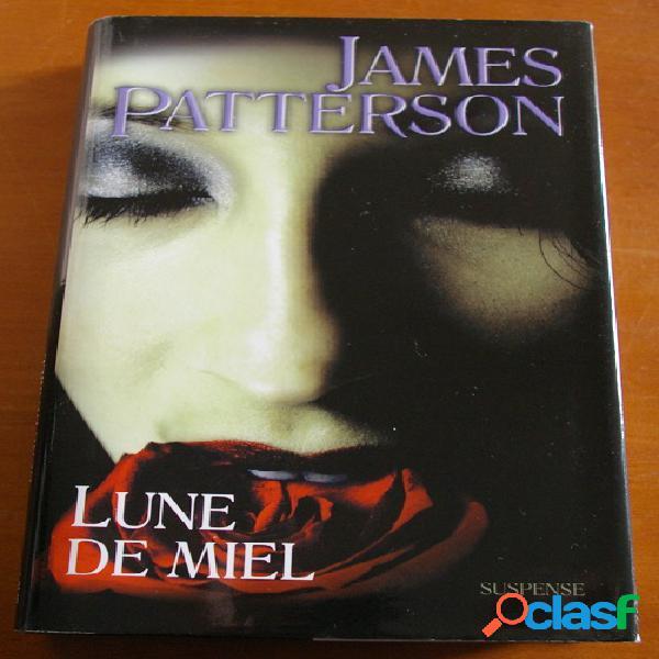 Lune de miel, James Patterson