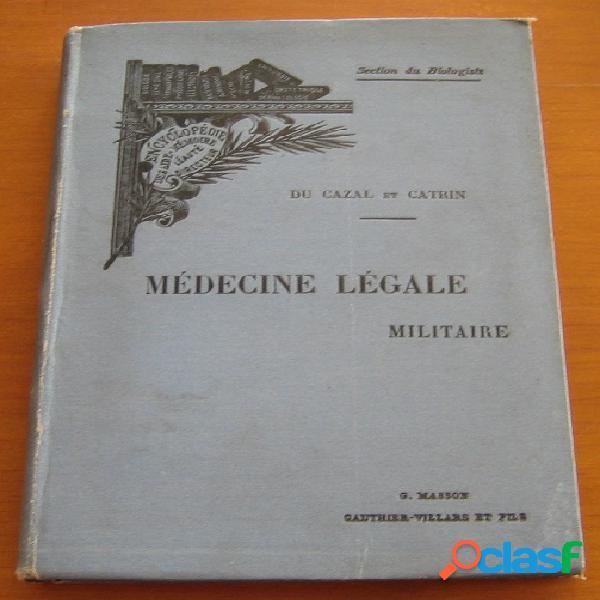 Médecine légale militaire, du cazal et catrin