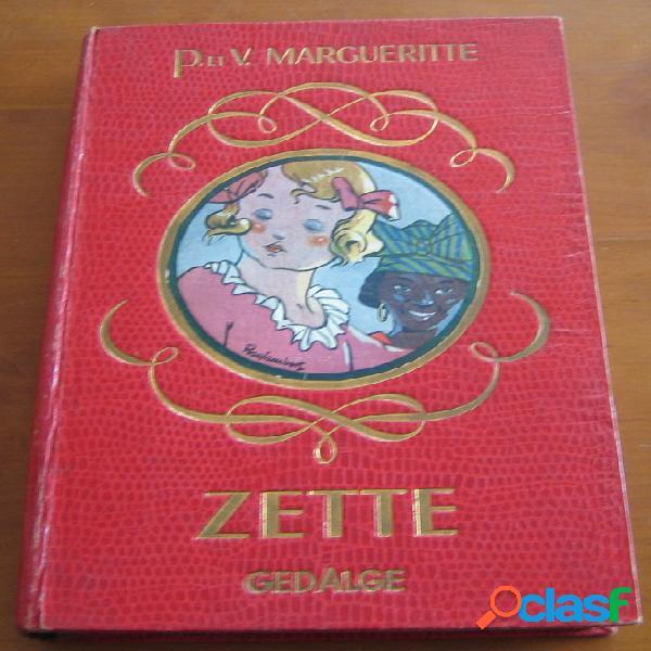 Zette histoire d'une petite fille, paul et victor margueritte