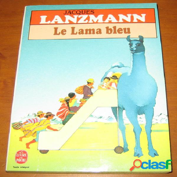 Le lama bleu, jacques lanzmann