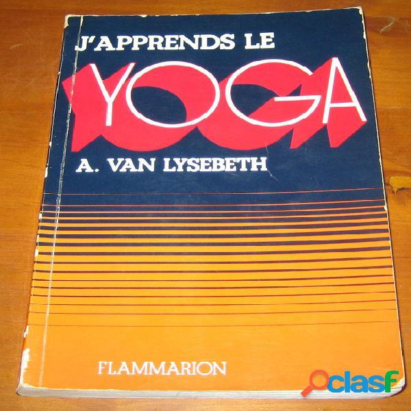 J'apprends le yoga, a. van lysebeth