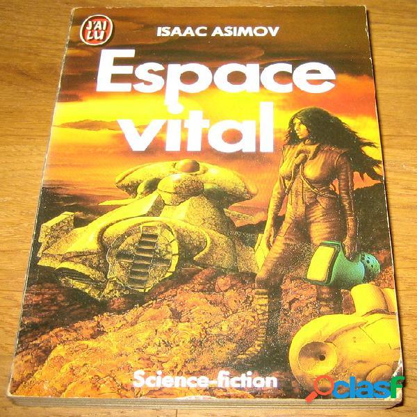 Espace vital, isaac asimov