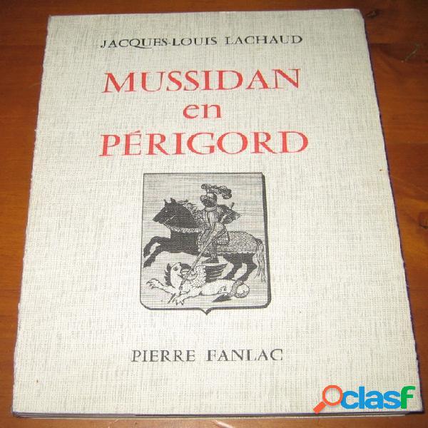 Mussidan en périgord, jacques-louis lachaud