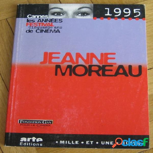 1995 jeanne moreau, gérard pangon & françoise audé