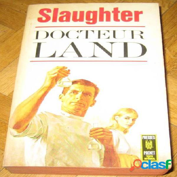Docteur land, slaughter
