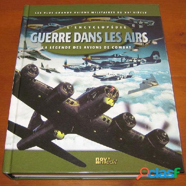 Guerre dans les airs, la légendes des avions de combat