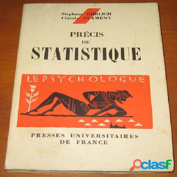 Précis de statistique, stéphane ehrlich et claude flament
